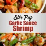 Stir Fry Garlic Sauce Shrimp
