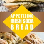 Appetizing Irish Soda Bread