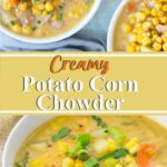 Creamy Potato Corn Chowder
