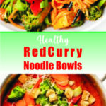 Healthy Red Curry Noodle Bowls