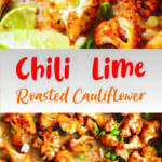 Chili Lime Roasted Cauliflower