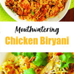 Mouthwatering Chicken Biryani