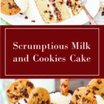 Scrumptious Milk and Cookies Cake