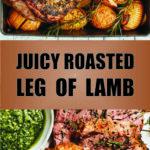 Juicy Roasted Leg of Lamb
