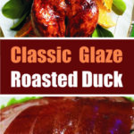 Classic Glaze Roasted Duck