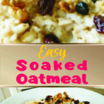 Easy Soaked Oatmeal