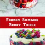 Frozen Summer Berry Trifle
