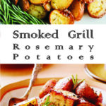 Smoked Grill Rosemary Potatoes