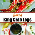 Baked King Crab Legs