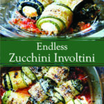 Endless Zucchini Involtini