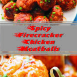 Spicy Firecracker Chicken Meatballs