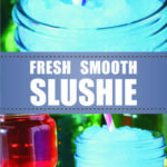 Fresh Smooth Slushie