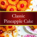 Classic Pineapple Cake