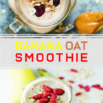 Shocking Banana Oat Smoothie