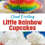 Cloud Frosting Little Rainbow Cupcakes