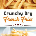Crunchy Dry French Fries