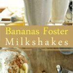 Heavy Bananas Foster Milkshakes