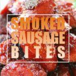 Smoked Sausage Bites