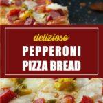delizioso Pepperoni Pizza Bread