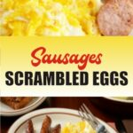Sausages Scrambled Eggs