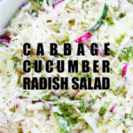 Easy Cabbage Cucumber Radish Salad