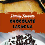 Family Favorite Chocolate Lasagna