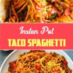 Instan Pot Taco Spaghetti