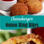 Cheeseburger Onion Ring Bites