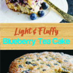 Light & Fluffy Blueberry Tea Cake