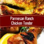 Parmesan Ranch Chicken Tender