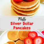 Fluffy Silver Dollar Pancakes